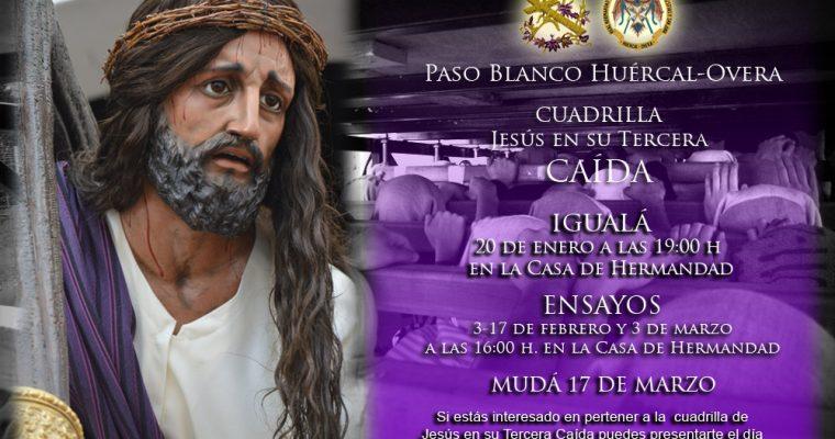 Igualá y calendario de ensayos de la cuadrilla de Jesús en su Tercera Caída